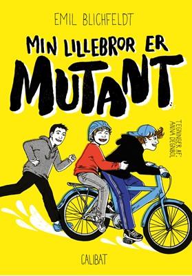 Min lillebror er mutant Emil  Blichfeldt 9788793728462