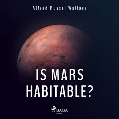Is Mars Habitable? Alfred Russel Wallace 9788726471878
