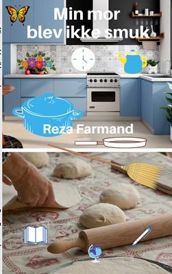Min mor blev ikke smuk Reza Farmand 9788743018315