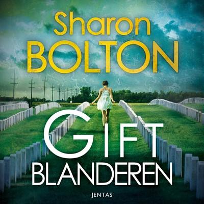 Giftblanderen Sharon Bolton 9788771077353