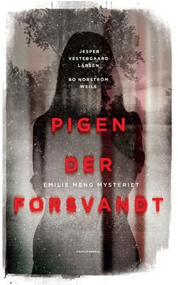 Pigen der forsvandt Bo Norström Welle, Jesper Vestergaard Larsen 9788772382043