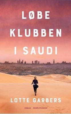 Løbeklubben i Saudi Lotte Garbers 9788770367844
