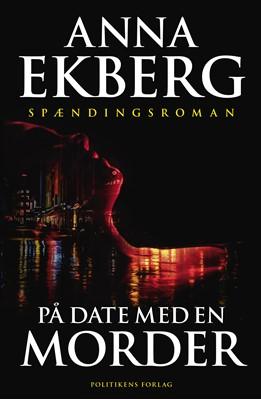 På date med en morder Anna Ekberg 9788740039160