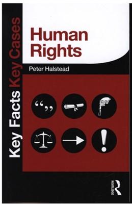 Human Rights Peter Halstead, Peter (University of Gloucestershire Halstead 9780415833325