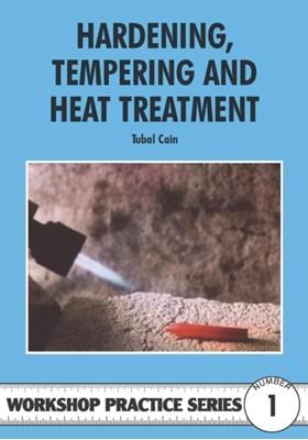 Hardening, Tempering and Heat Treatment Tubal Cain 9780852428375