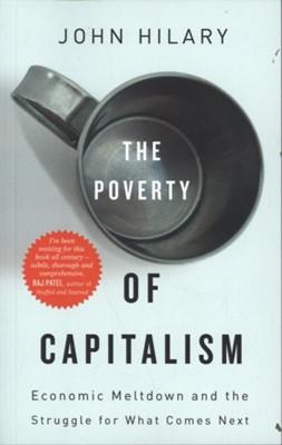 The Poverty of Capitalism John Hilary 9780745333304