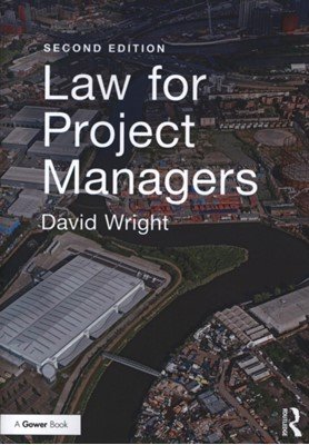 Law for Project Managers David Wright 9781138063907