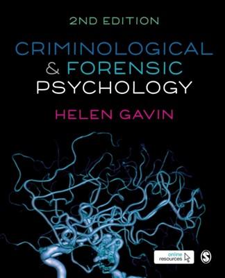 Criminological and Forensic Psychology Helen Gavin 9781526424273