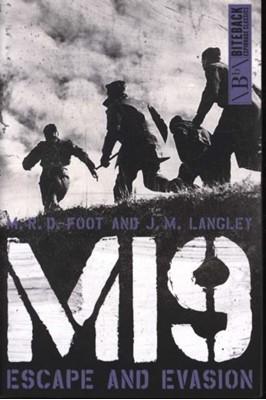 MI9 M.R.D. Foot, J.M. Langley 9781785905643