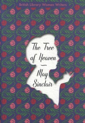 The Tree of Heaven M. Sinclair 9780712353076