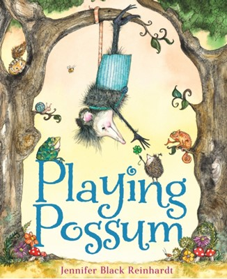 Playing Possum Jennifer Black Reinhardt 9781328782700