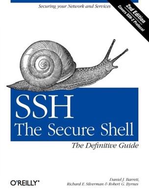 SSH, the Secure Shell Daniel Barrett, Richard Silverman, Robert G. Byrnes 9780596008956