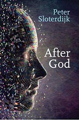 After God Peter Sloterdijk 9781509533510