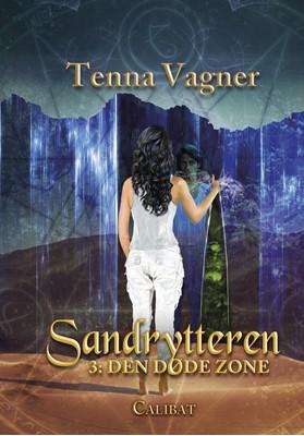 Sandrytteren 3 - den døde zone Tenna Vagner 9788793728523