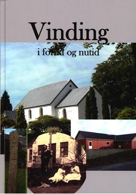 Vinding i fortid og nutid John Østergaard m.fl. 9788792003249