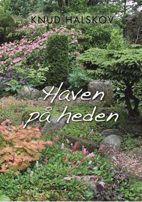 Haven på heden Knud Halsskov 9788793709867
