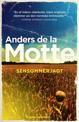 Sensommerjagt Anders De la Motte 9788770074360