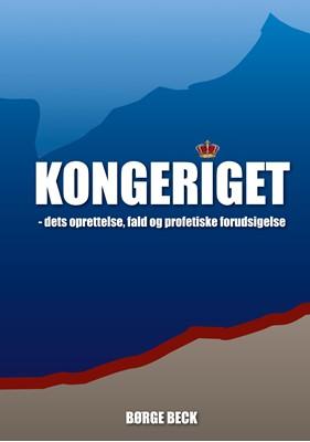 Kongeriget 1 Børge Beck 9788743017813