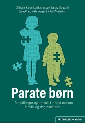 Parate børn Allan Westerling, Karen Ida Dannesboe, Tomas Ellegaard, Dil Bach, Niels Kryger, Bjørg Kjær 9788772161914