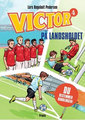 Victor. På landsholdet Lars Bøgeholt Pedersen 9788793222656