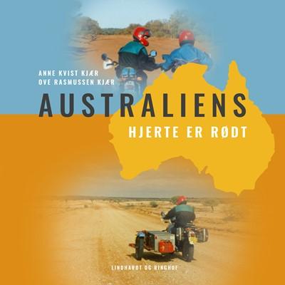 Australiens hjerte er rødt Anne Kvist Kjær 9788726286588