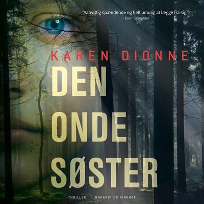 Den onde søster Karen Dionne 9788726571028