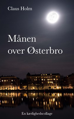 Månen over Østerbro Claus Holm 9788743036296