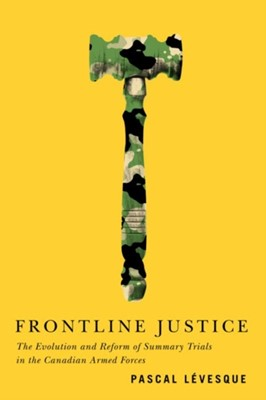 Frontline Justice Pascal Levesque 9780773559301