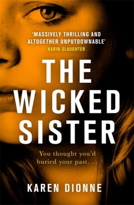The Wicked Sister Karen Dionne 9780751567427