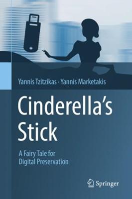 Cinderella's Stick Yannis Tzitzikas, Yannis Marketakis 9783319984872