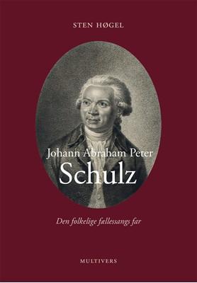 Johann Abraham Peter Schulz Sten Høgel 9788779172449