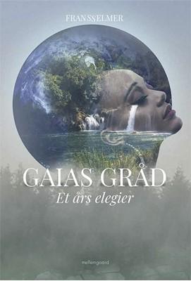 Gaias gråd Frans Selmer 9788772371863
