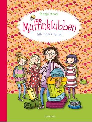 Muffinklubben – Alle tiders lejrtur Katja Alves 9788740662801