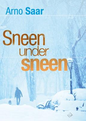 Sneen under sneen Arno Saar 9788793905047