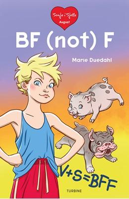 Sonja i sjette – BF (not) F Marie Duedahl 9788740665628