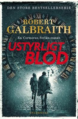 Ustyrligt blod Robert Galbraith 9788702307375