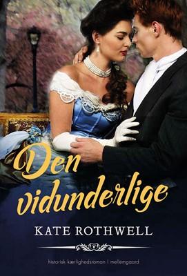 Den vidunderlige Kate Rothwell 9788772372105