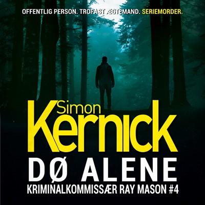 Dø alene Simon Kernick 9788771077469