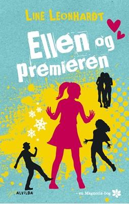 Ellen og premieren (2) Line Leonhardt 9788741513447