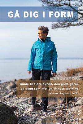 Gå dig i form Marina Aagaard 9788792693174