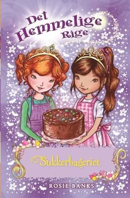 Det Hemmelige Rige (08) Sukkerbageriet Rosie Banks 9788762734593