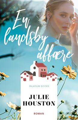 En landsbyaffære Julie Houston 9788772310848