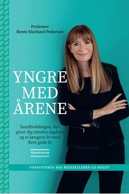 Yngre med årene Bente Klarlund Pedersen 9788702300154