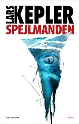 Spejlmanden Lars Kepler 9788702284546