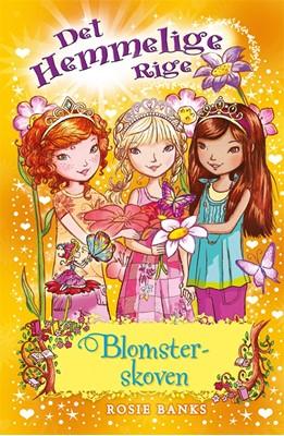 Det Hemmelige Rige (13) Blomsterskoven Rosie Banks 9788762734654