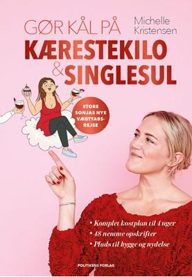 Gør kål på kærestekilo & singlesul Michelle Kristensen 9788740060669