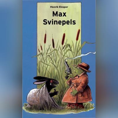 Max Svinepels Henrik Einspor 9788762521520