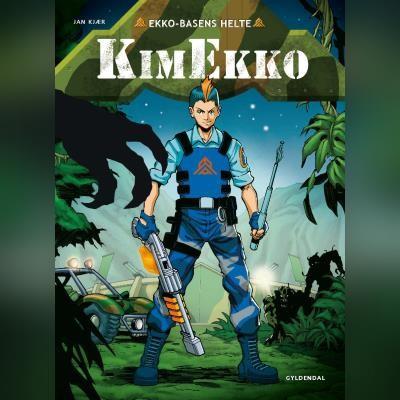 Ekko-Basens helte - Kim Ekko Jan Kjær Jensen 9788762521988