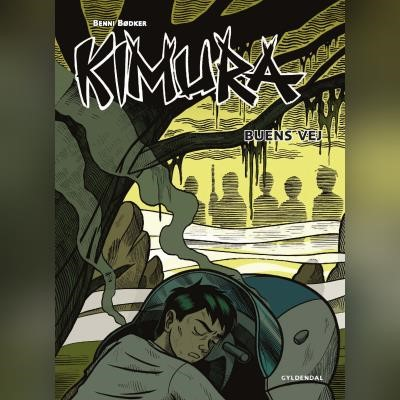Kimura - Buens vej Benni Bødker 9788762522046