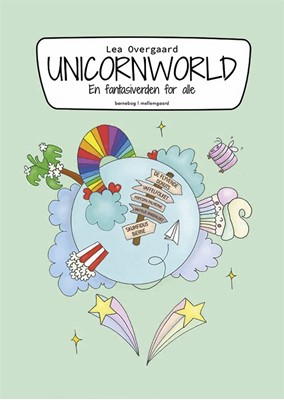 Unicornworld Lea Overgaard 9788772370118